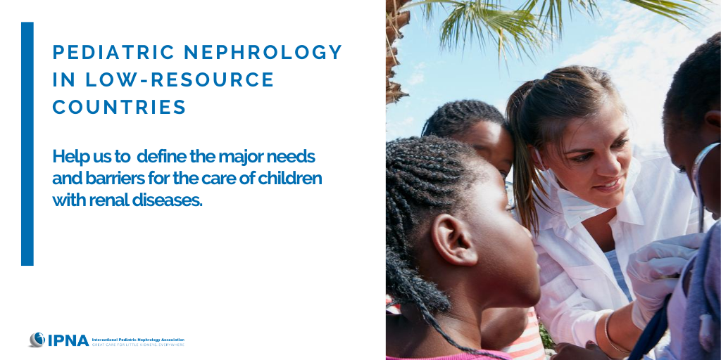 Survey: Pediatric Nephrology  in Low-Resource Countries